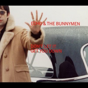 Album Don't Let It Get You Down from Echo & The Bunnymen