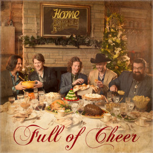 Home Free的專輯Full Of Cheer (Deluxe)