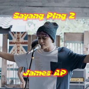 Sayang Ping 2