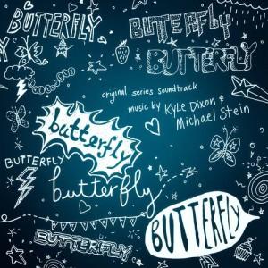 Album Butterfly (Original Series Soundtrack) from Kyle Dixon & Michael Stein