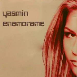 Yasmin的專輯Enamorame