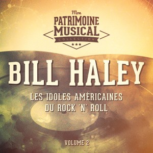 Album Les idoles américaines du rock 'n' roll : Bill Haley, Vol. 2 (En concert à l'Olympia 1958) from Bill Haley