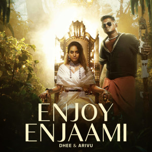 Listen to Enjoy Enjaami song with lyrics from Dhee