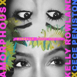 Album Finally (Cannot Hide It) [feat. Kelly Rowland & CeCe Peniston] (Explicit) from Amorphous