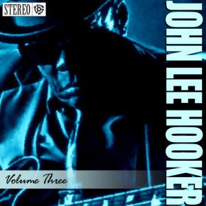 John Lee Hooker的專輯John Lee Hooker - Vol. 3 - Crawling Kingsnake