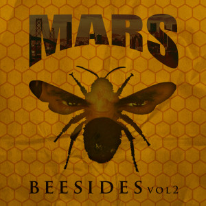 Album Bee Sides, Vol. 2 from Mars