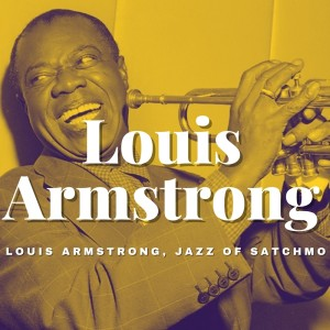 Album Louis Armstrong, Jazz of Satchmo from Louis Armstrong