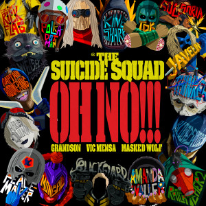 Album Oh No!!! (from The Suicide Squad) (Explicit) from Grandson