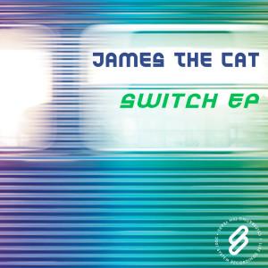 Switch EP dari James The Cat
