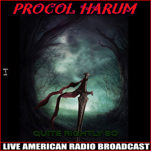 Album Quite Rightly So from Procol Harum