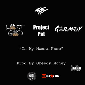 Project Pat的專輯In My Momma Name