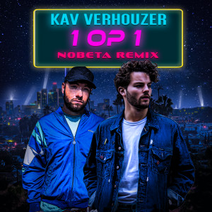 Kav Verhouzer的專輯1 Op 1 (NOBETA Remix)