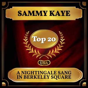 อัลบัม A Nightingale Sang In Berkeley Square ศิลปิน Sammy Kaye