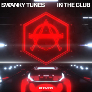 Swanky Tunes的專輯In The Club
