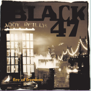 Fire Of Freedom 1993 Black 47