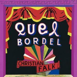 Album Quel Bordel from Christian Falk