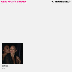 Album One Night Stand from K. Roosevelt