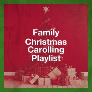 Christmas Eve Carols Academy的專輯Family Christmas Carolling Playlist