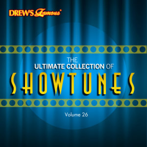 The Hit Crew的專輯The Ultimate Collection of Showtunes, Vol. 26