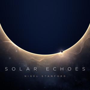 Nigel Stanford的專輯Solar Echoes