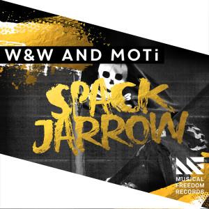 W&W的專輯Spack Jarrow