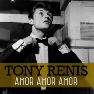 Listen to Amor amor amor song with lyrics from Tony Renis