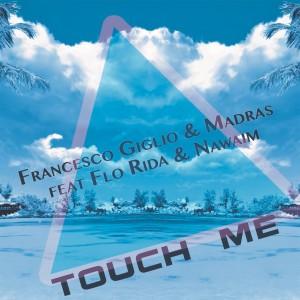 Touch Me dari Flo Rida