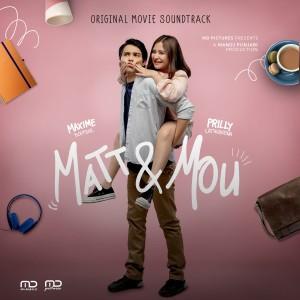 Matt & Mou (Original Soundtrack) dari Prilly Latuconsina