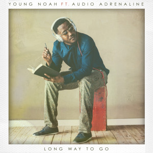 Album Long Way to Go (feat. Audio Adrenaline) from Young Noah