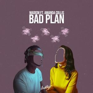 Album Bad Plan from Madism