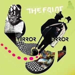 Album Mirror Error from The Faint