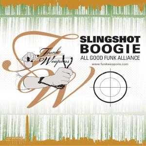 Album Slingshot Boogie from All Good Funk Alliance