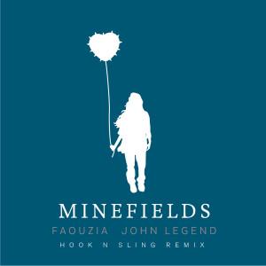 Minefields (Hook N Sling Remix) dari Faouzia