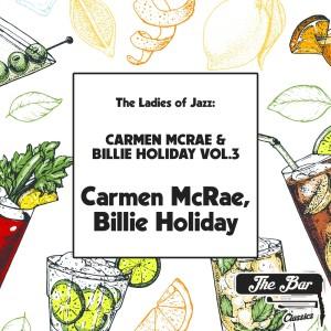 Album The Ladies of Jazz: Carmen Mcrae & Billie Holiday Vol.3 from Carmen McRae