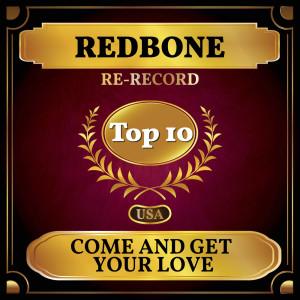 อัลบัม Come and Get Your Love (Billboard Hot 100 - No 5) ศิลปิน Redbone