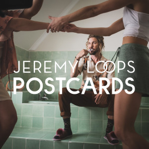 Album Postcards from Jeremy Loops