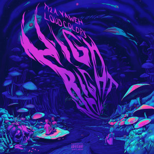 Tyla Yaweh的專輯High Right Now (Loud Colors Remix) (Explicit)