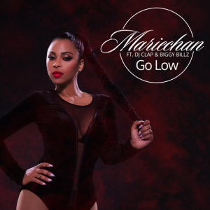 Listen to Go Low song with lyrics from Mariechan