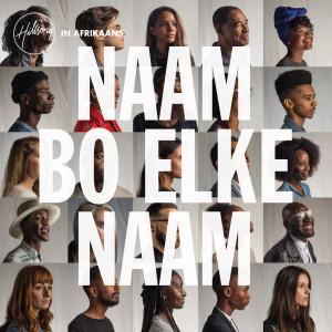 Album Naam Bo Elke Naam from Hillsong In Afrikaans