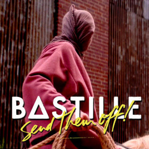 Listen to Send Them Off! song with lyrics from Bastille