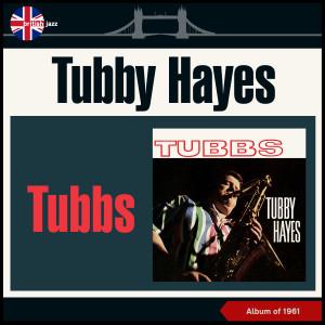 Album Tubbs (Album of 1961) from Tubby Hayes