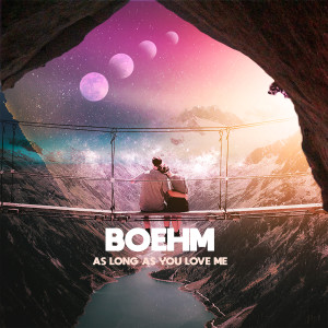 Boehm的專輯As Long as You Love Me