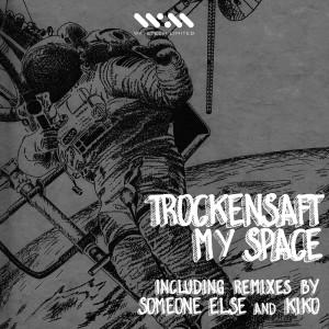 Album My Space from Trockensaft