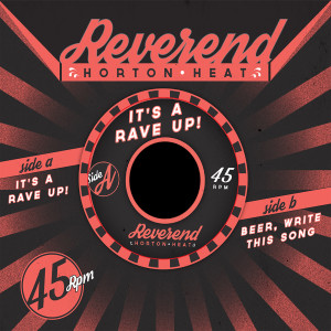 Album It's A Rave-Up / Beer, Write This Song from Reverend Horton Heat