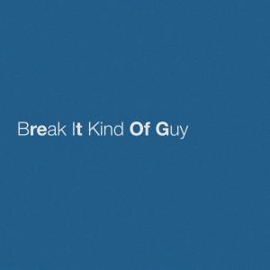 Album Break It Kind Of Guy from Eric Church