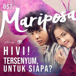 OST. Mariposa dari HiVi!