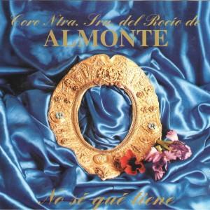 Album No Sé Qué Tiene from Coro Ntra. Sra. del Rocio de Almonte