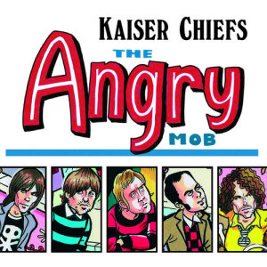Album The Angry Mob from Kaiser Chiefs