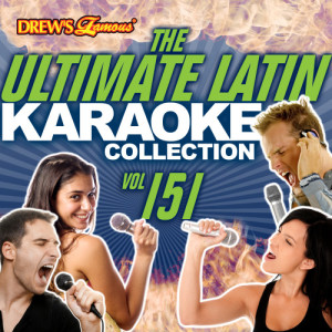 The Hit Crew的專輯The Ultimate Latin Karaoke Collection, Vol. 151