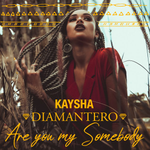 Album Are You My Somebody from Kaysha